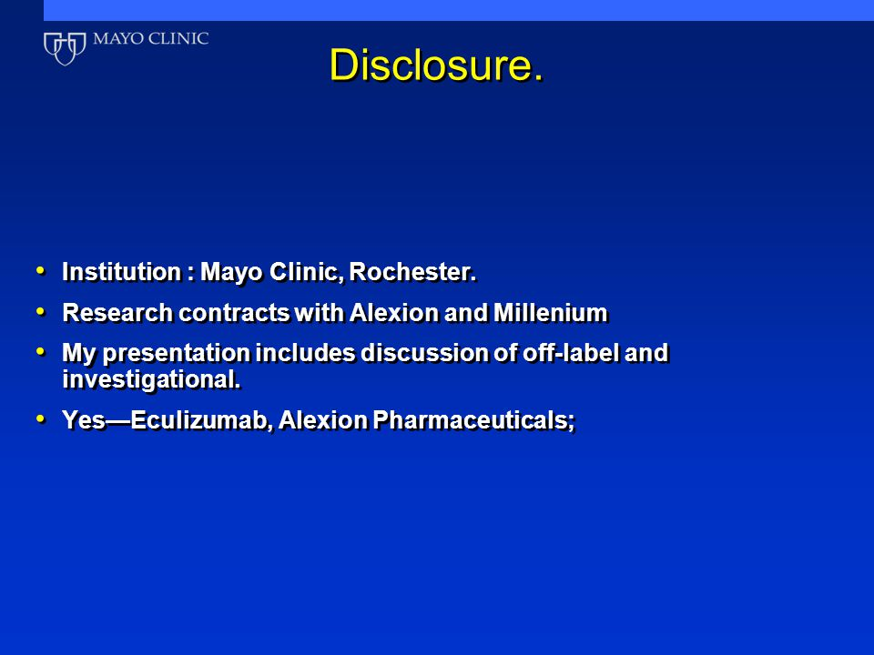 Institution : Mayo Clinic, Rochester.