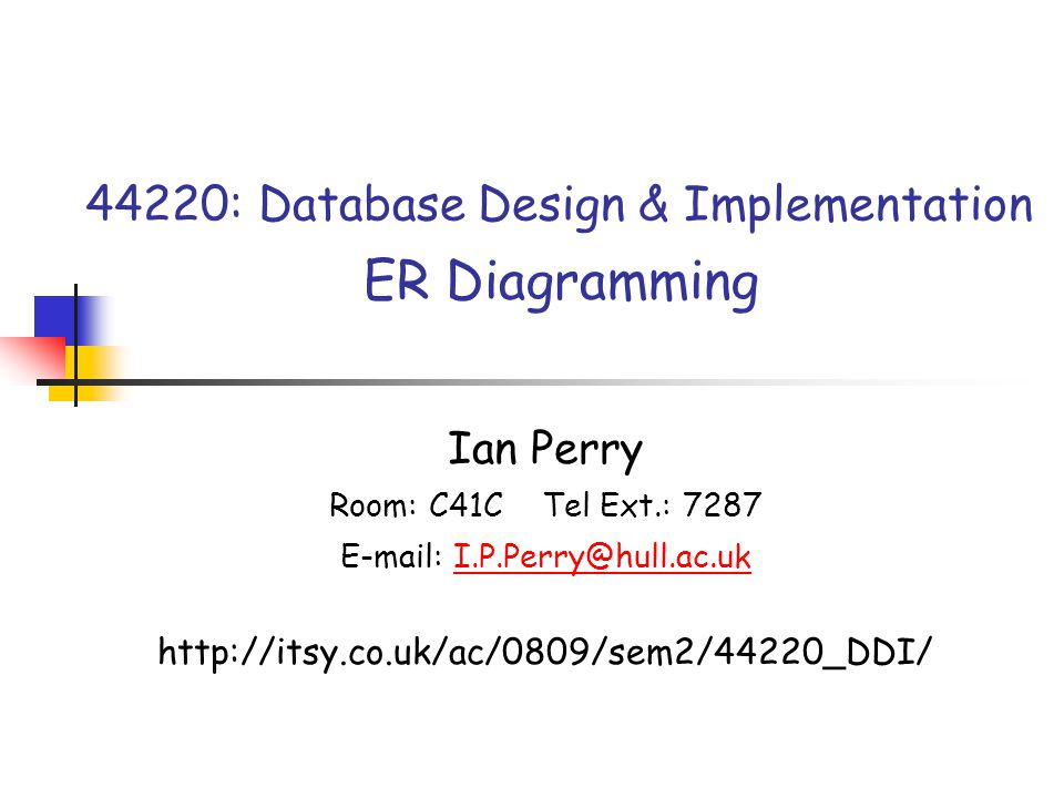 Ian PerrySlide 1244220: Database Design & Implementation: ER Diagramming Degree, Type & Participation - 2 Many-to-Many, Contingent (compulsion one side) Patient Operation has => MM <= performed on StaffWard work in => M M <= employs Many-to-Many, Contingent (compulsion one side)