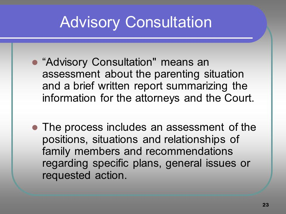 23 Advisory Consultation Advisory Consultation