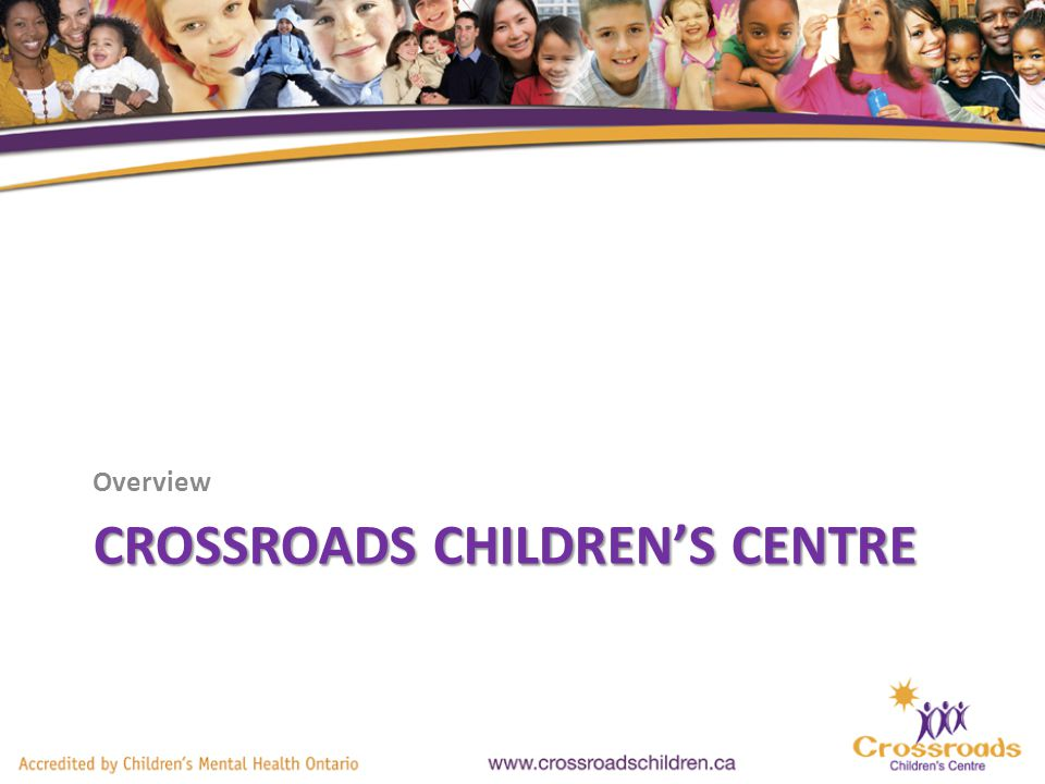 CROSSROADS CHILDRENS CENTRE Overview