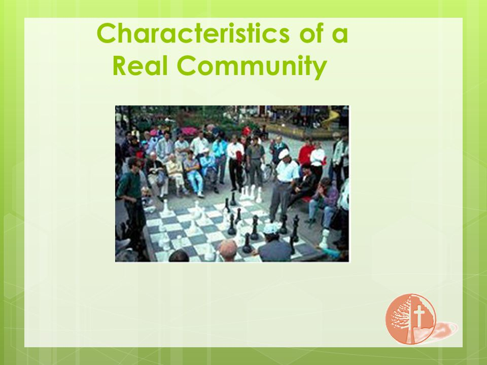 Characteristics of a Real Community