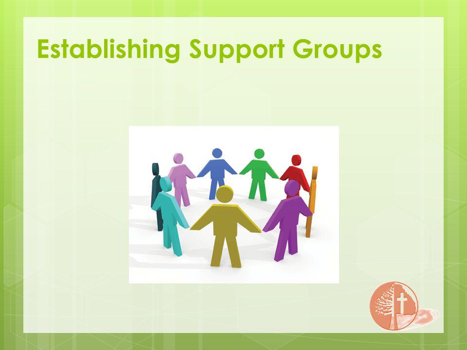 Establishing Support Groups