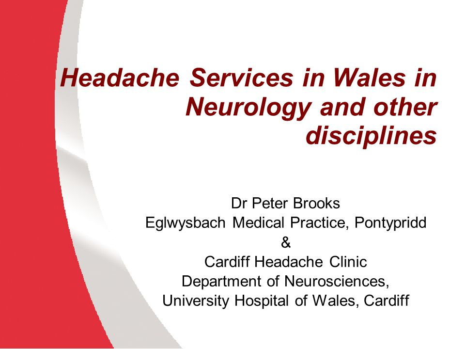 Cardiff Headache Clinic Limitations GON injection via pain clinic only Flunarizine available Botox not on formulary and not likely to be funded No neurosurgical specialist support No stimulator / neurosurgical treatments available for primary headache Not a consultant led service