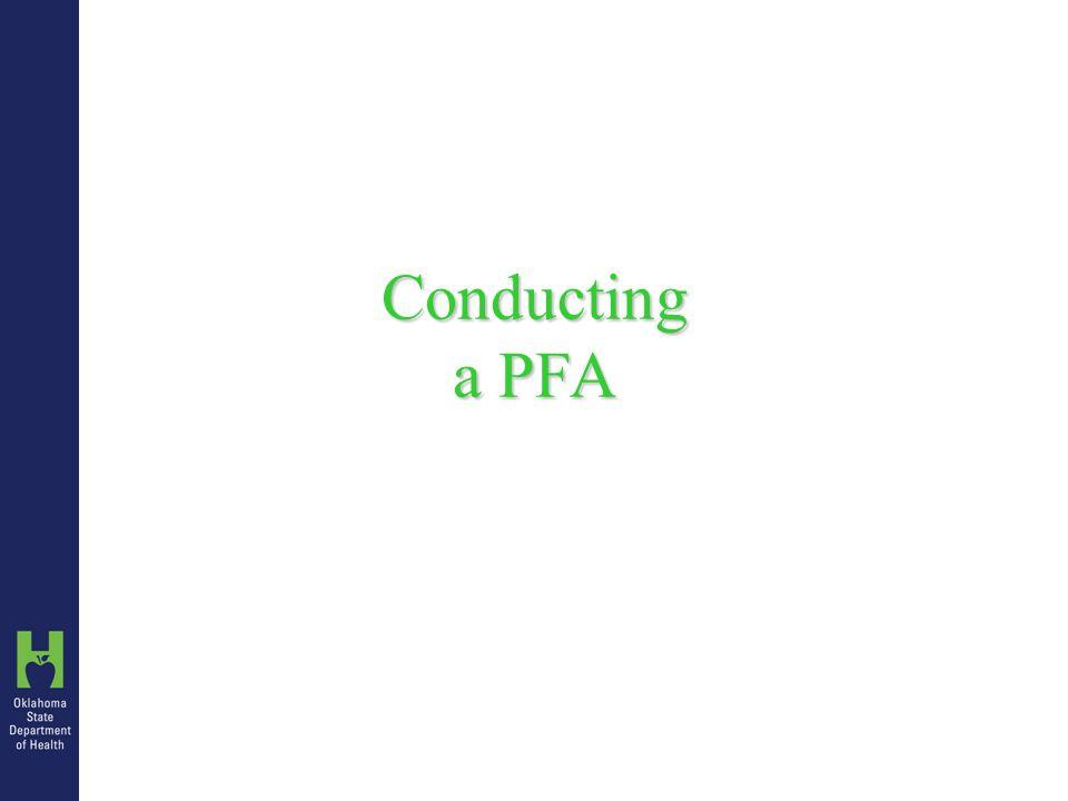 Conducting a PFA