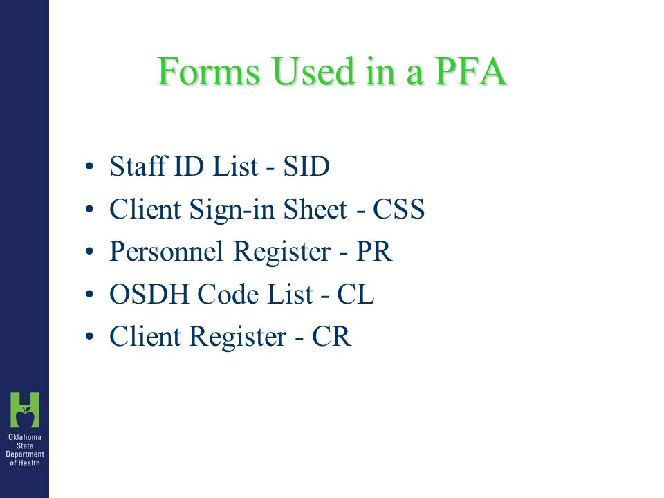 Optional Documents for PFA Personnel List with salary information Clinic Appointment Roster by Date Master Schedule Report Attended Appointment Summary