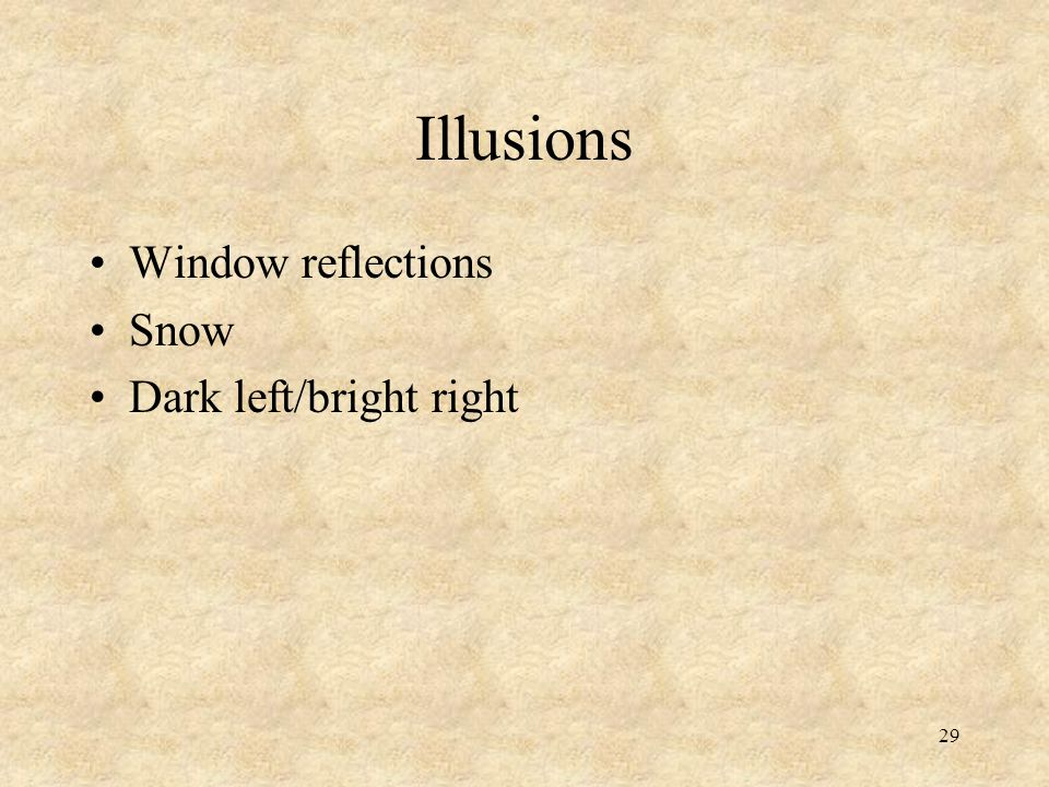 29 Illusions Window reflections Snow Dark left/bright right