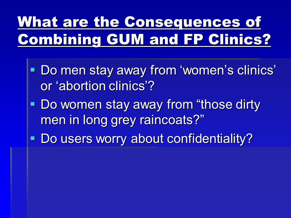 What are the Consequences of Combining GUM and FP Clinics.