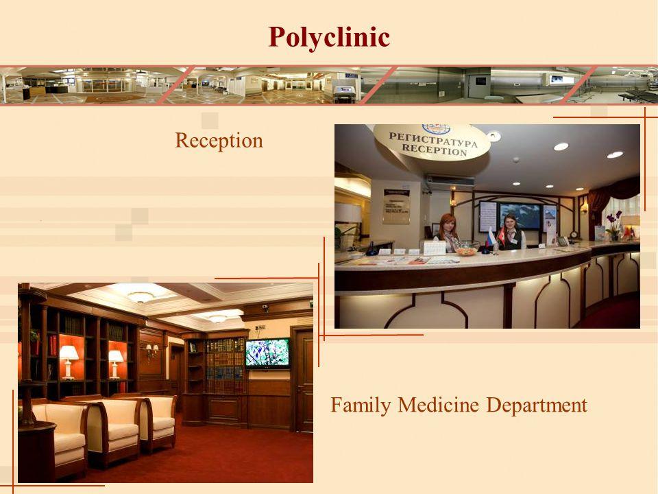 Polyclinic Reception Family Medicine Department