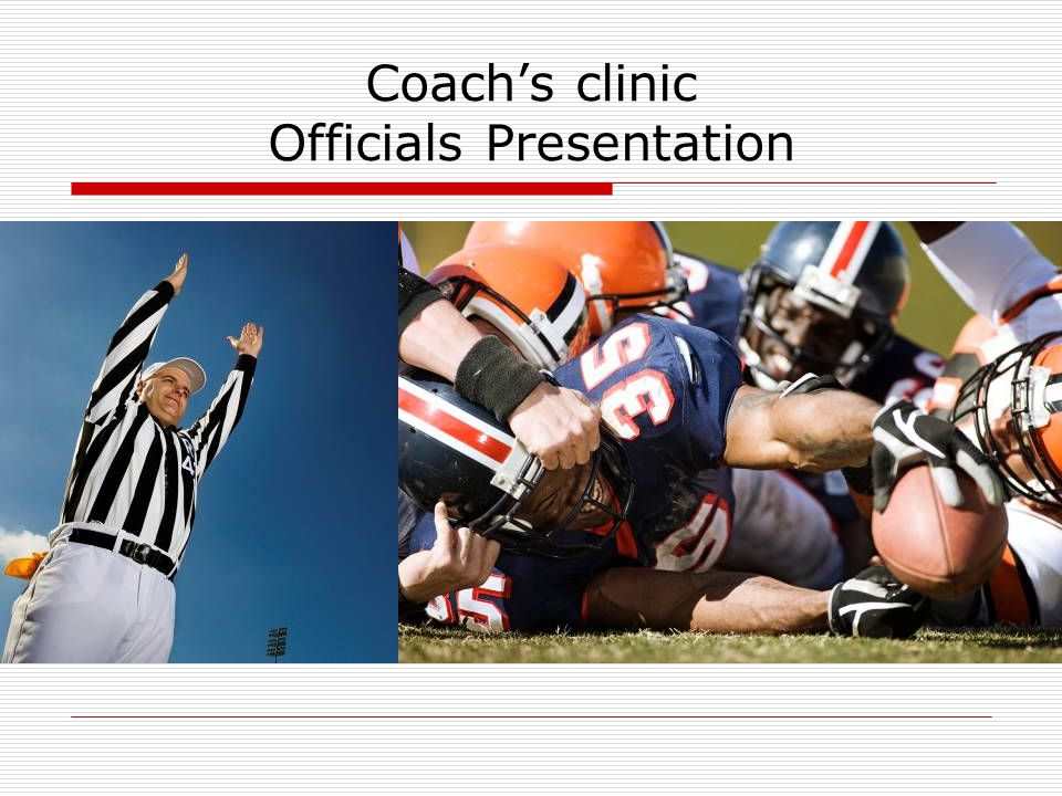 Coachs clinic Officials Presentation