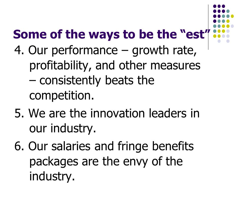Some of the ways to be the est 4.