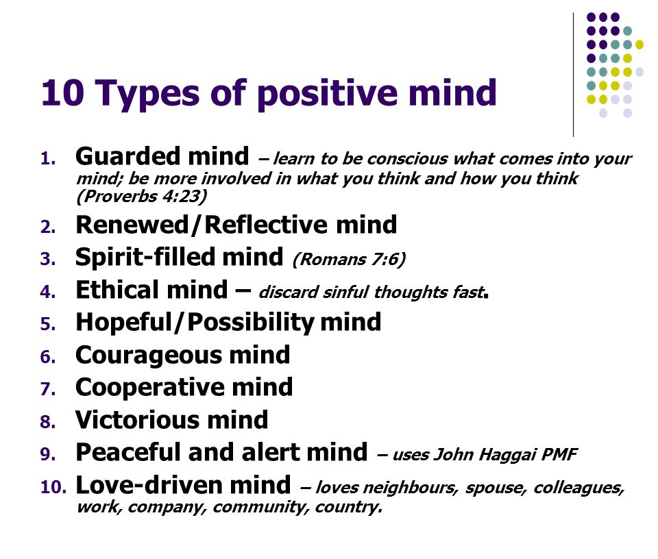 10 Types of positive mind 1.