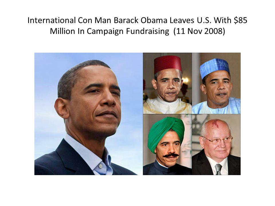 International Con Man Barack Obama Leaves U.S.