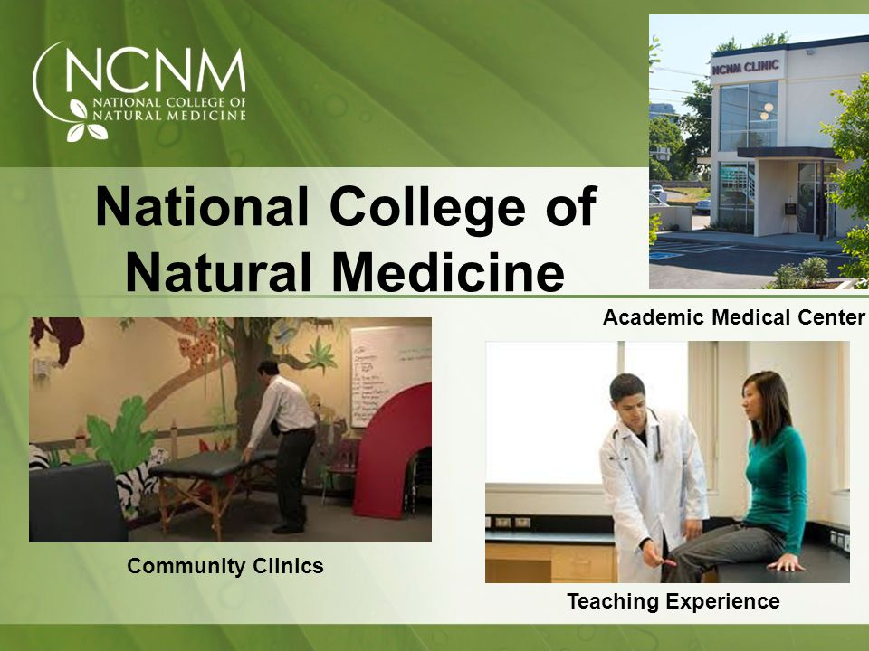 National College of Natural Medicine Community Clinics Teaching Experience Academic Medical Center