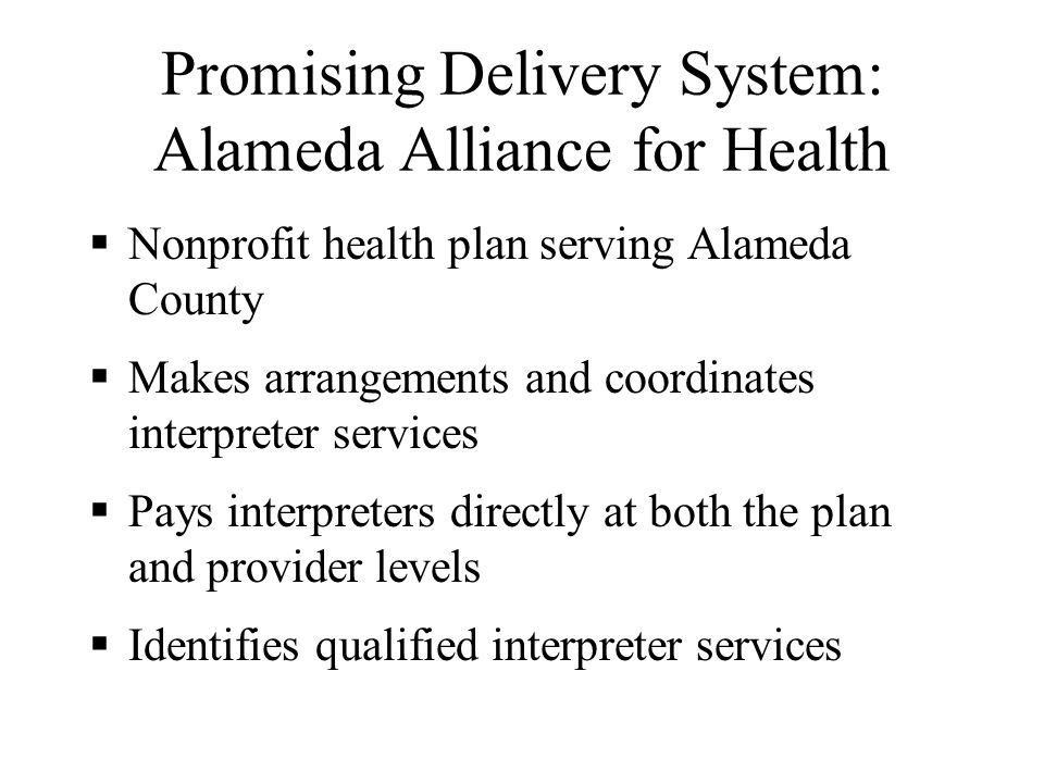 Promising Delivery System: Golden Valley Health Center Community clinic serving Latino and Southeast Asian communities in Merced Cultural Mediators Pr