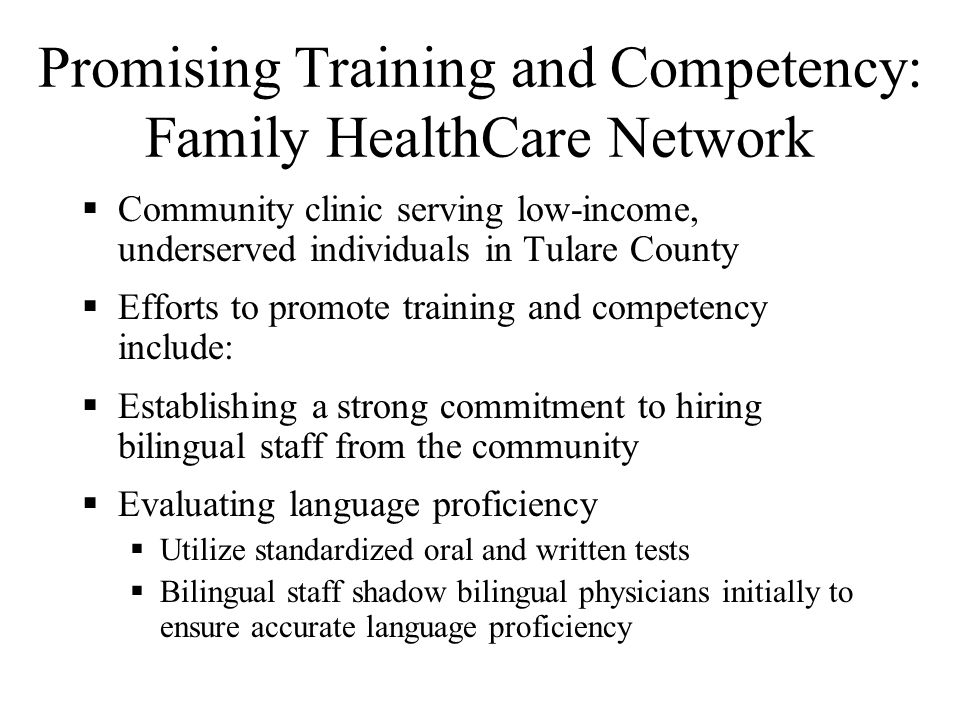 Promising Training and Competency: Asian Health Services Community clinic primarily serving Asians & Pacific Islanders in Oakland Interpretation and T