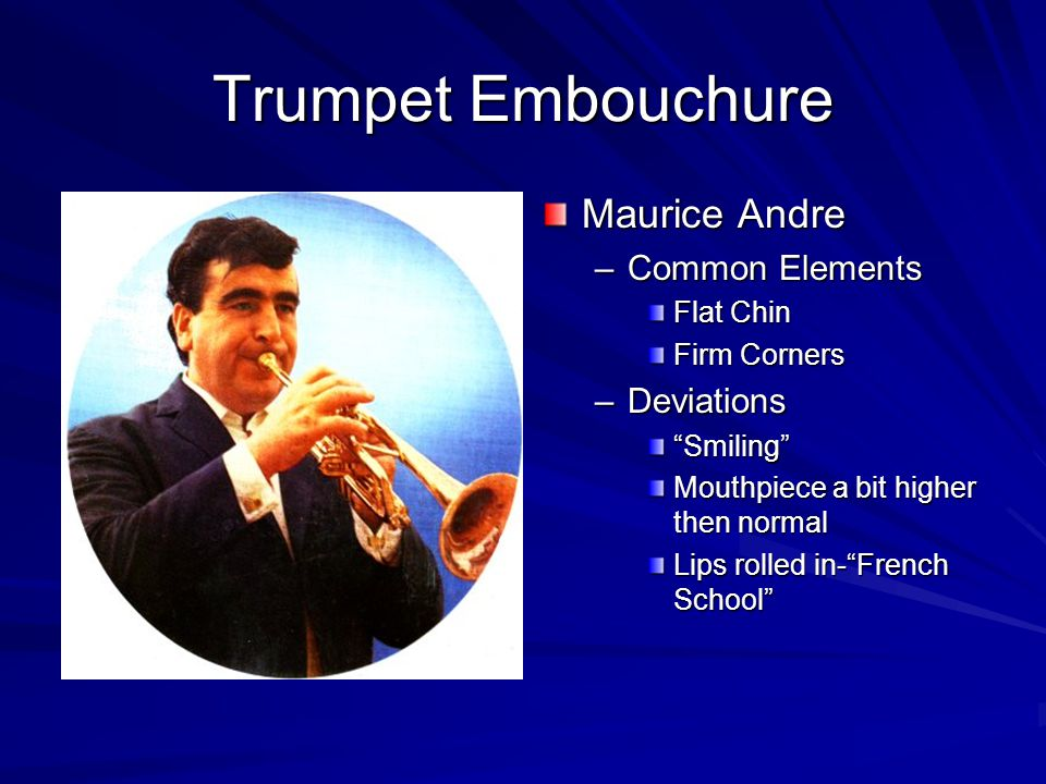 Teaching Trumpet Embouchure Show the student how to hold the instrument –Make sure the right thumb is between the first and second valve casing.