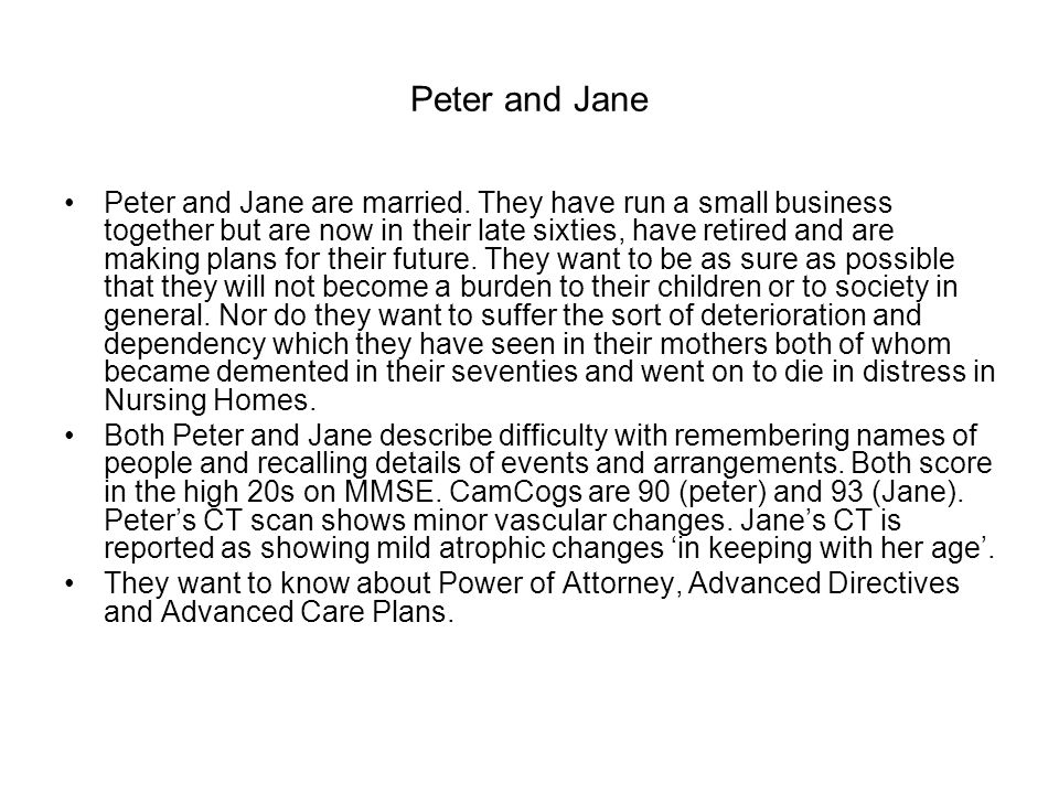 Peter and Jane Peter and Jane are married.