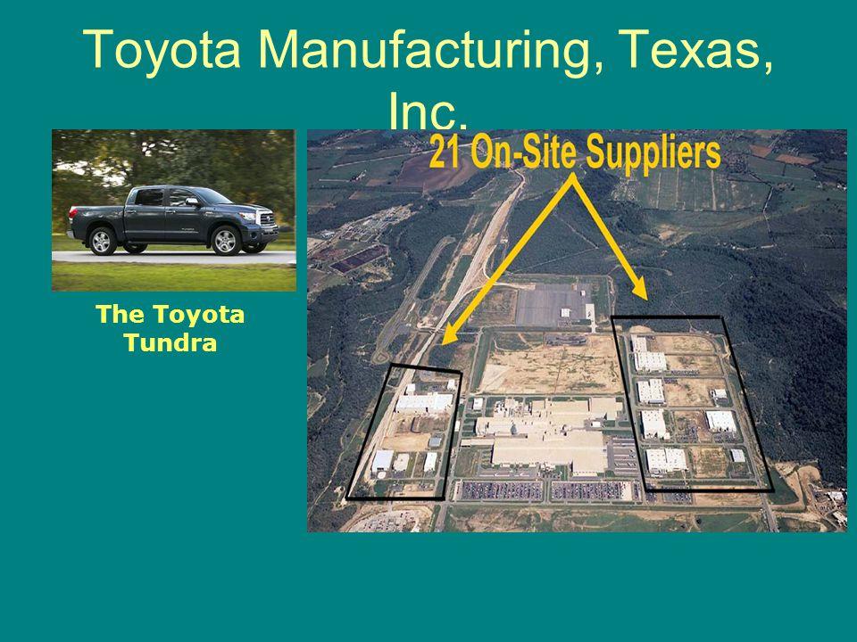 Toyota Manufacturing, Texas, Inc. The Toyota Tundra