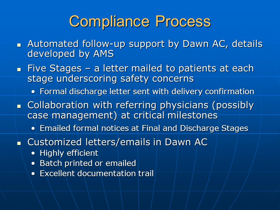 Compliance Process Automated follow-up support by Dawn AC, details developed by AMS Automated follow-up support by Dawn AC, details developed by AMS F