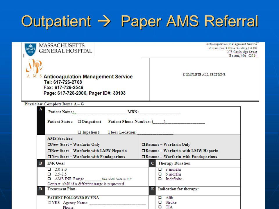 Outpatient Paper AMS Referral