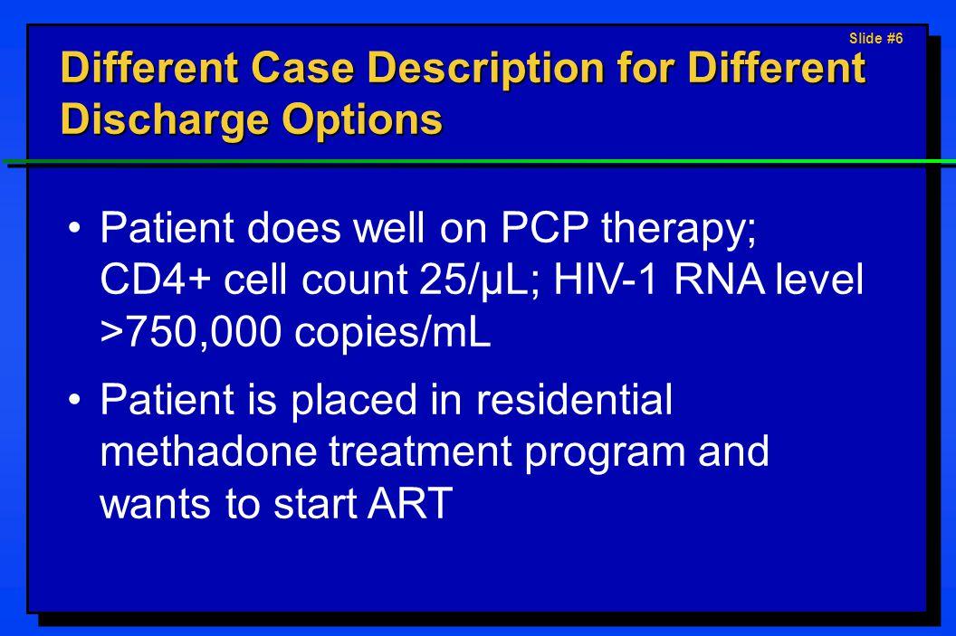 Slide #7 Options for Discharge Plan: Darrel 1.
