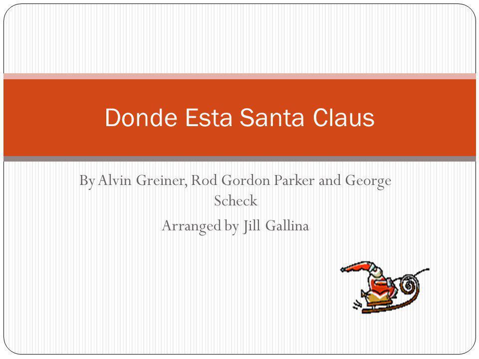 (Part 1) (Part 2) Mamacita.Oh mama dear. Donde esta Santa Claus.