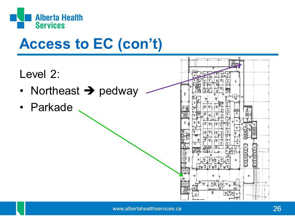 26 Access to EC (cont) Level 2: Northeast pedway Parkade