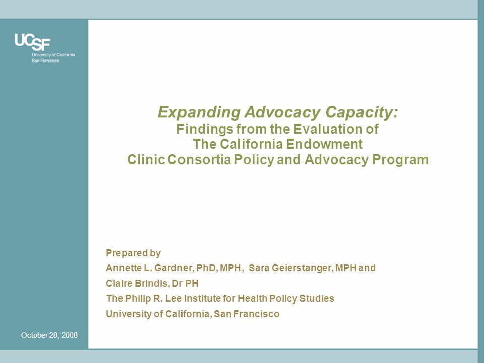 Expanding Advocacy Capacity: Findings from the Evaluation of The California Endowment Clinic Consortia Policy and Advocacy Program Prepared by Annette L.