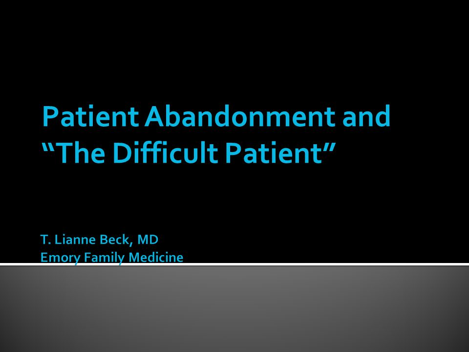Patient abandonment occurs when a physician fails to provide necessary medical care to a current patient without justification.