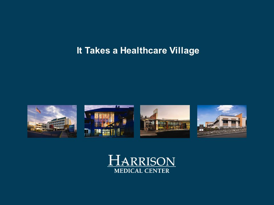 It Takes a Healthcare Village