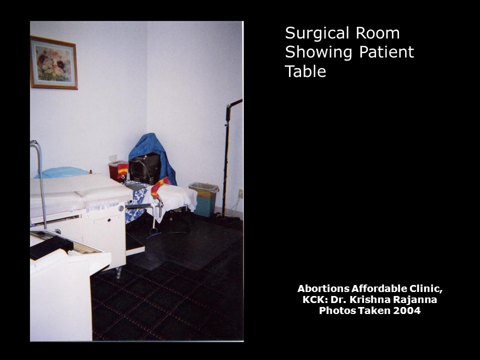 Surgical Room Showing Patient Table Abortions Affordable Clinic, KCK: Dr.