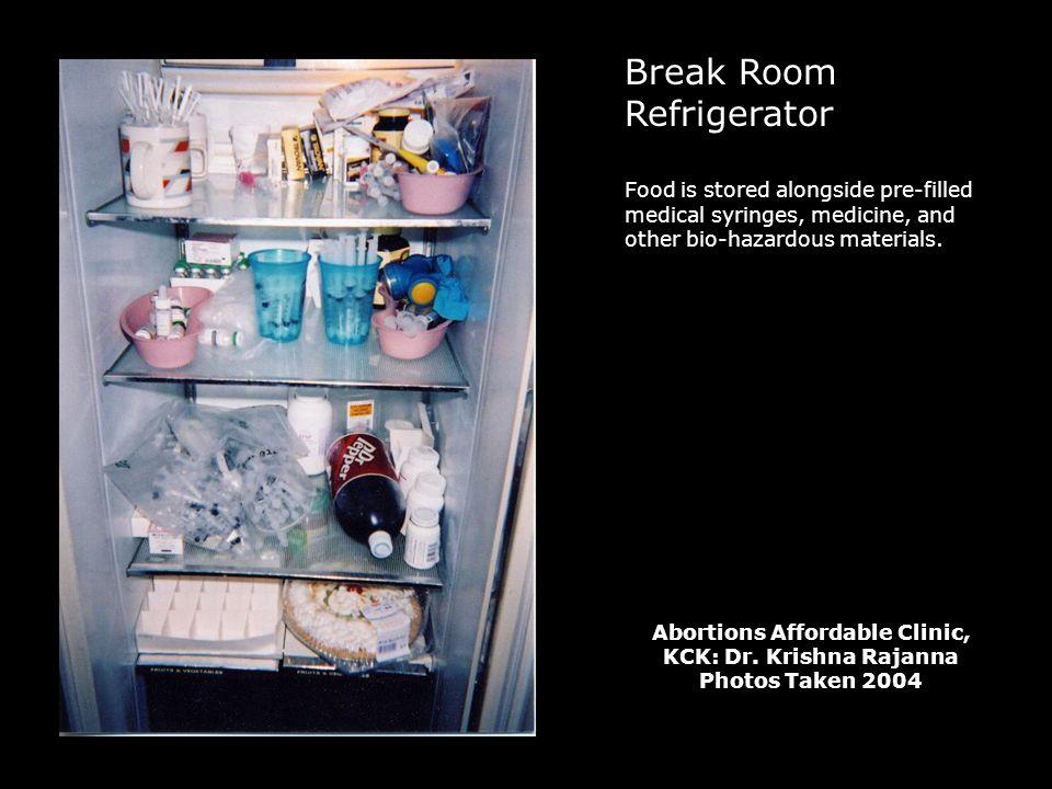 Break Room Refrigerator Food is stored alongside pre-filled medical syringes, medicine, and other bio-hazardous materials.