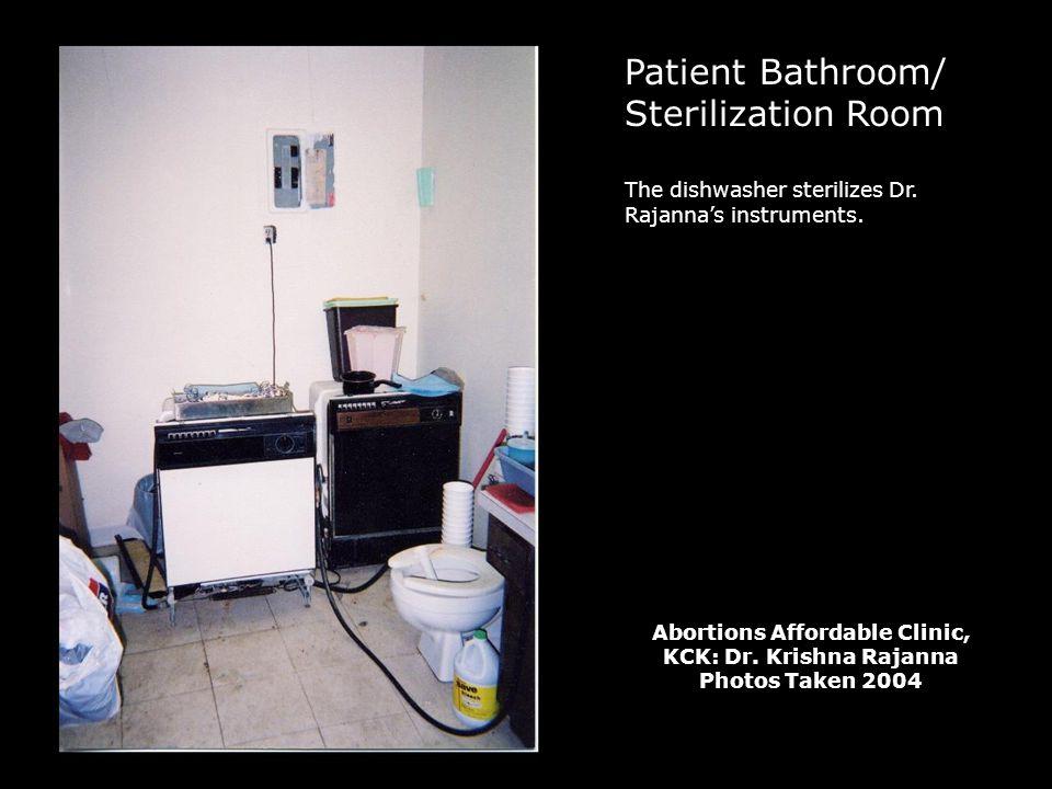 Patient Bathroom/ Sterilization Room The dishwasher sterilizes Dr.