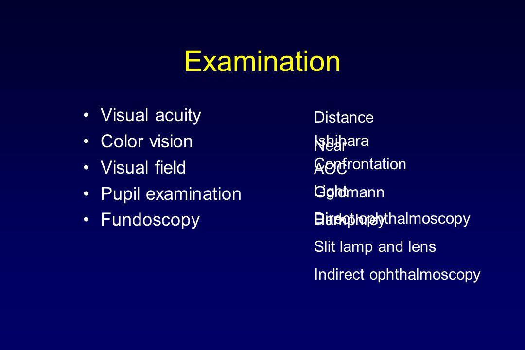 Tests During exam Neuro-imaging Blood tests Ultrasound Visual fields A- and B-scans OCT ERG/VEP CT scan MRI scan Vasculitis (ESR, CBC, ANA, VDRL) Uremia (BUN, Creatinine, U/A Liver function tests (SGOT, SGPT, alkaline phosphatase) Electrolytes Genetic evaluation Orbital color Doppler Carotid Doppler ultrasound