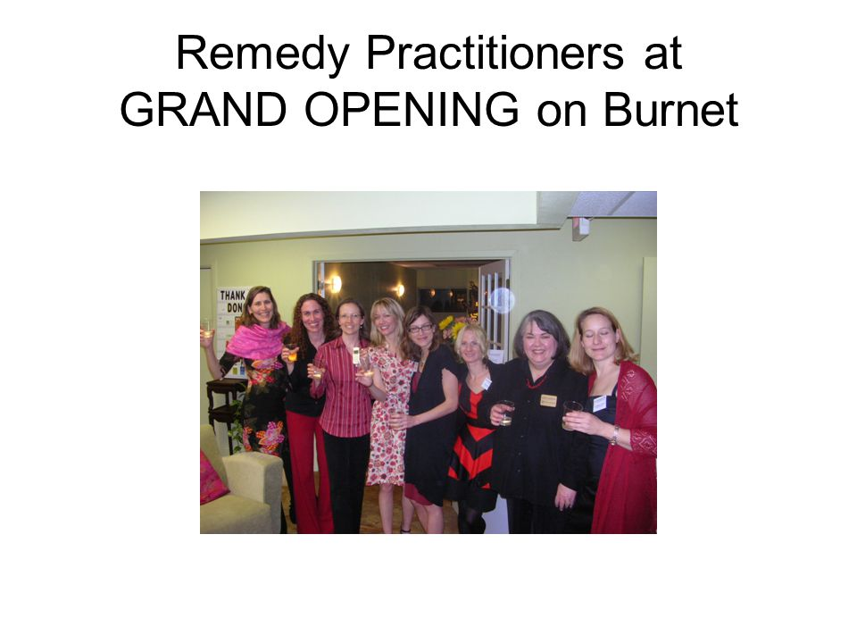 Remedy Practitioners at GRAND OPENING on Burnet