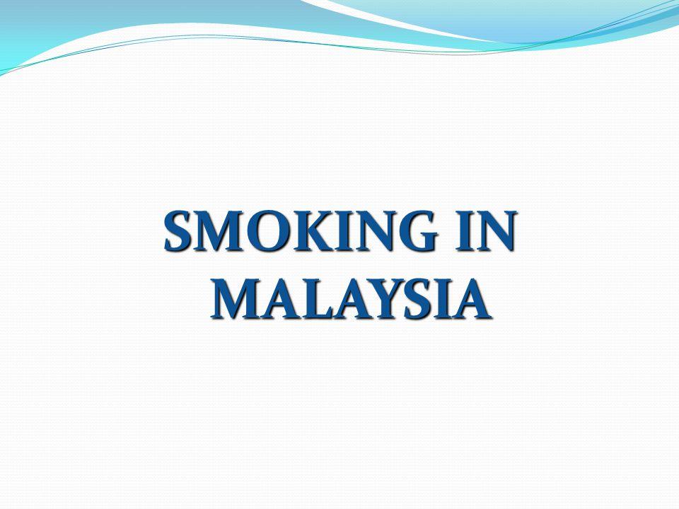 SMOKING IN MALAYSIA