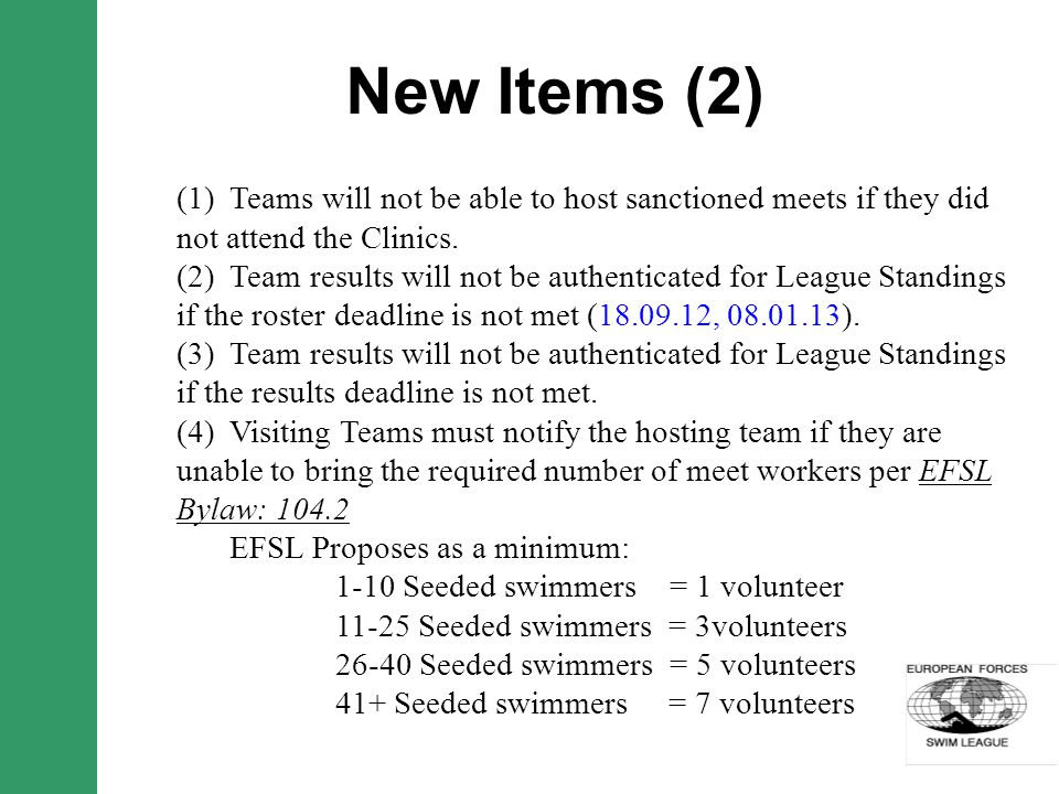New Items (2) (1) Teams will not be able to host sanctioned meets if they did not attend the Clinics.