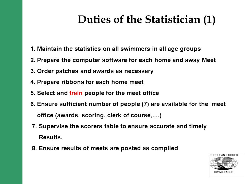 Duties of the Statistician (2) 9.