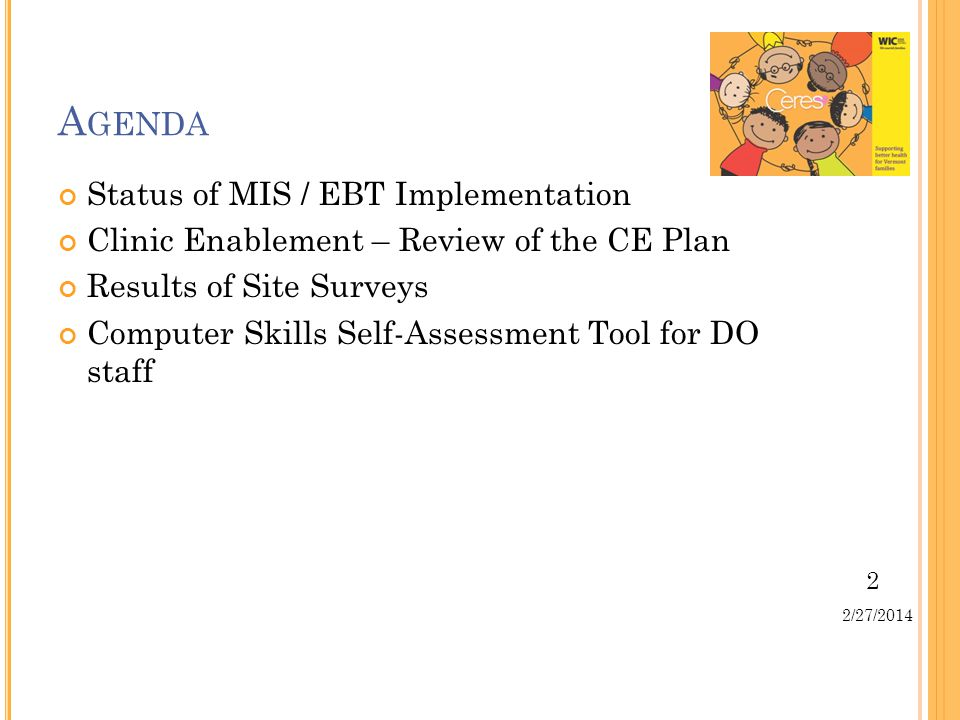 3 2/27/2014 S TATUS OF I MPLEMENTATION Ceres All project plans are completed.