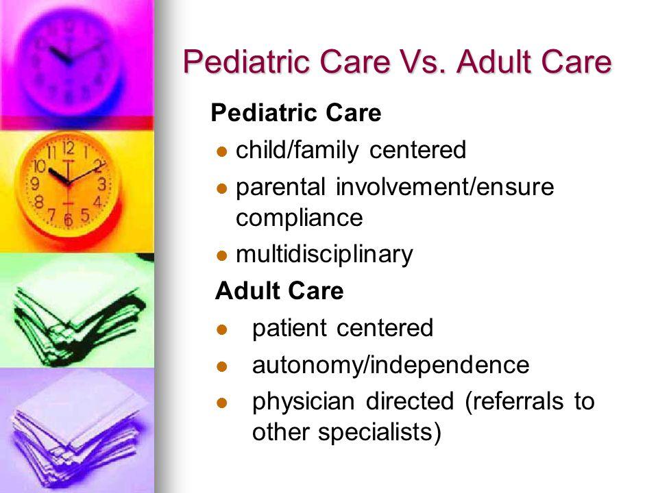 Pediatric Care Vs.