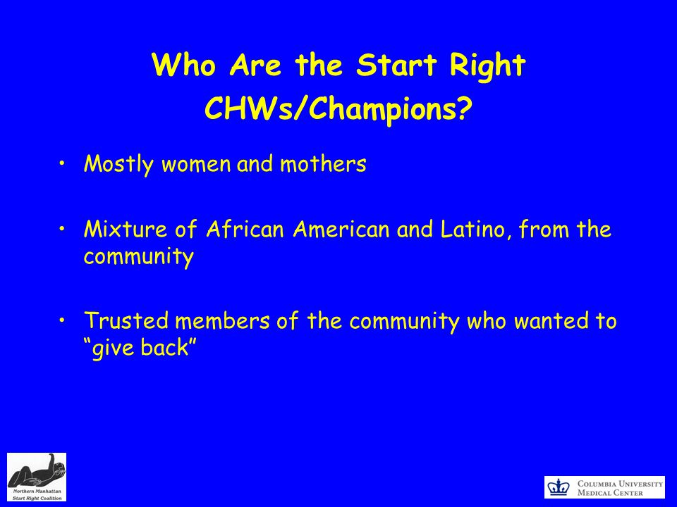 Who Are the Start Right CHWs/Champions.
