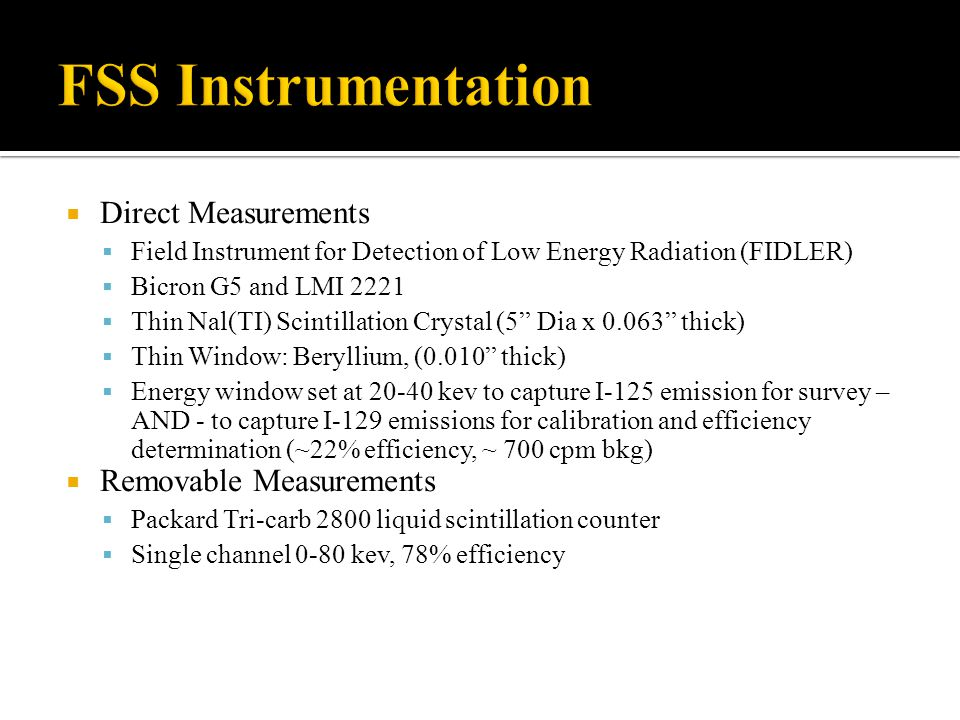 Direct Measurements Field Instrument for Detection of Low Energy Radiation (FIDLER) Bicron G5 and LMI 2221 Thin Nal(TI) Scintillation Crystal (5 Dia x