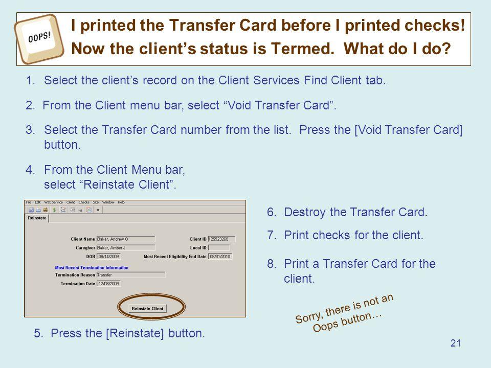 21 I printed the Transfer Card before I printed checks.