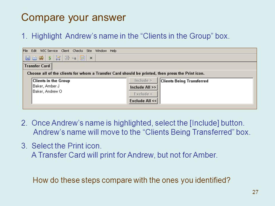 27 1.Highlight Andrews name in the Clients in the Group box.