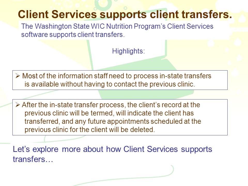 7 Client Services supports client transfers.