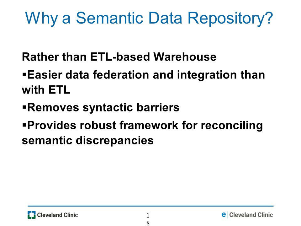 18 Why a Semantic Data Repository.