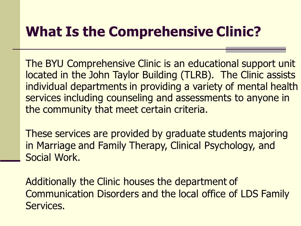 What Is the Comprehensive Clinic.