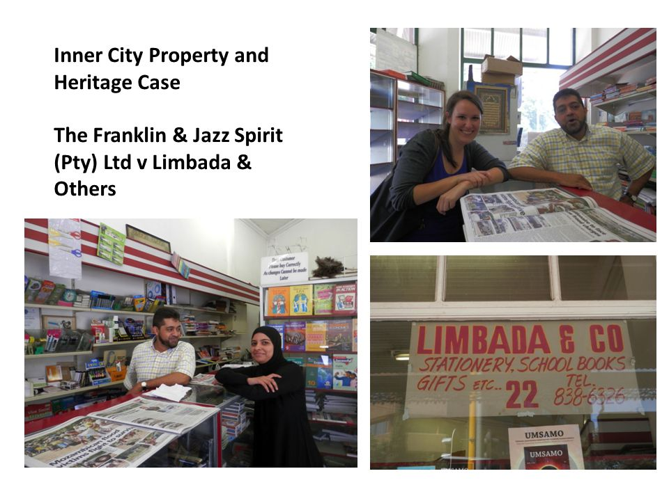 Inner City Property and Heritage Case The Franklin & Jazz Spirit (Pty) Ltd v Limbada & Others