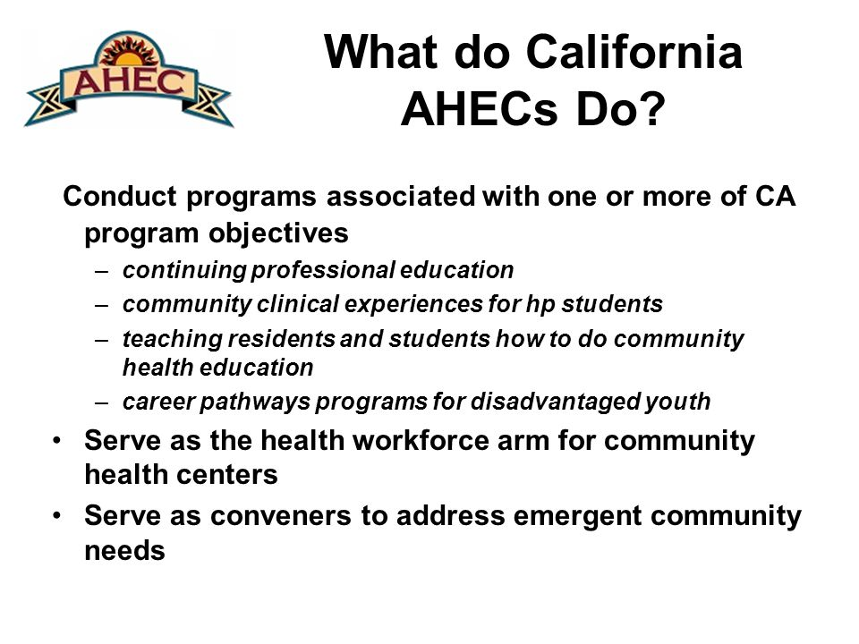 What do California AHECs Do.