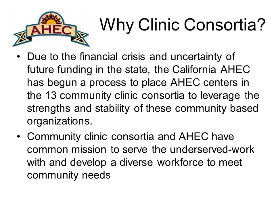 Why Clinic Consortia.